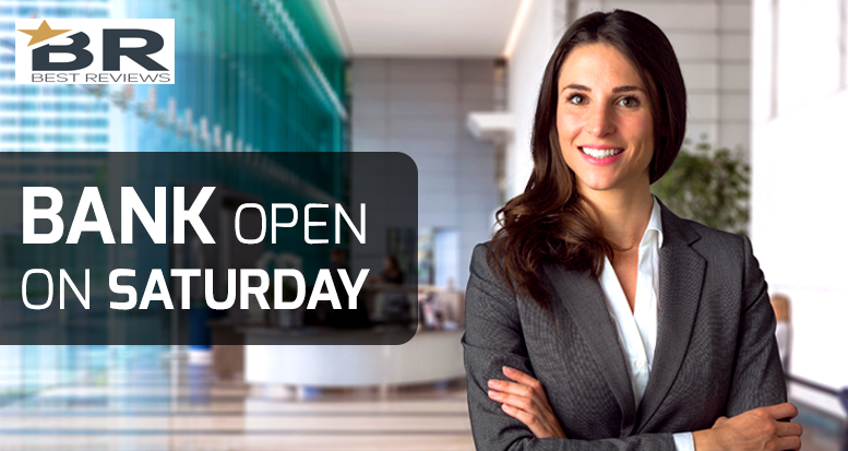 Bank Open On Saturday